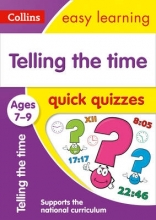 Collins Easy Learning Telling the Time Quick Quizzes Ages 7-9