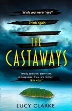 Lucy Clarke, The Castaways