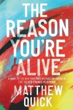 Quick, Matthew The Reason You`re Alive