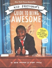 Novak, Robby Kid President`s Guide to Being Awesome
