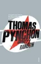 Pynchon, Thomas Gravity`s Rainbow