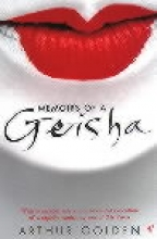 Golden, Arthur Memoirs of a Geisha