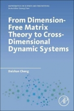 Daizhan (Institute of Systems Science, AMSS, Chinese Academy of Sciences, China) Cheng From Dimension-Free Matrix Theory to Cross-Dimensional Dynamic Systems