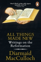 Diarmaid MacCulloch, MacCulloch, D: All Things Made New