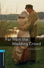 Hardy, Thomas Oxford Bookworms Library: Level 5:: Far From the Madding Crowd audio pack