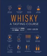 Eddie Ludlow Whisky A Tasting Course