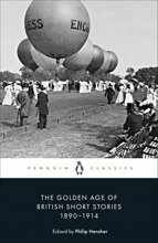 , The Golden Age of British Short Stories 1890-1914