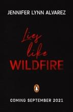 Jennifer Lynn Alvarez, Lies Like Wildfire