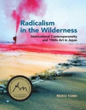 Tomii, Reiko Radicalism in the Wilderness