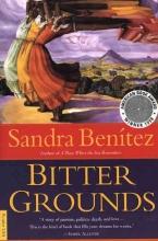 Benitez, Sandra Bitter Grounds
