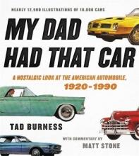 Tad Burness My Dad Had That Car