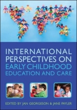 Jan Georgeson,   Jane Payler International Perspectives on Early Childhood Education and Care