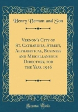 Son, Henry Vernon and Son, H: Vernon`s City of St. Catharines, Street, Alphabetica