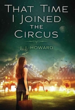 Howard, J. J. That Time I Joined the Circus