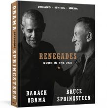 Bruce Obama  Barack  Springsteen, Renegades
