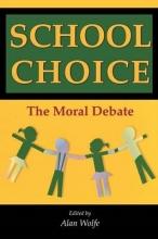 Alan Wolfe School Choice