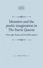 Goth, Maik Monsters and the Poetic Imagination in the Faerie Queene