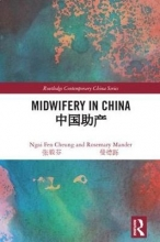 Ngai Fen Cheung,   Rosemary (University of Edinburgh, UK) Mander Midwifery in China