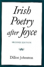 Johnston, Dillon, Dr Irish Poetry After Joyce