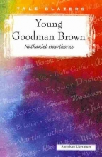 Hawthorne, Nathaniel Young Goodman Brown