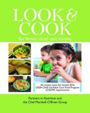 Partners in Nutrition,   The Chef Marshall O`Brien Group Look & Cook for Family Child Care Homes