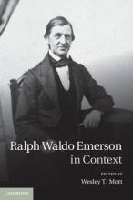 Mott, Wesley Ralph Waldo Emerson in Context