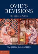 Martelli, Francesca K. a. Ovid`s Revisions