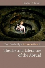Bennett, Michael Y. The Cambridge Introduction to Theatre and Literature of the Absurd