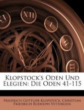 Klopstock, Friedrich Gottlieb Klopstock`s Oden Und Elegien: Die Oden 41-115, Zweiter Band