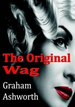 Ashworth, Graham Original Wag