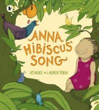 Atinuke Anna Hibiscus` Song