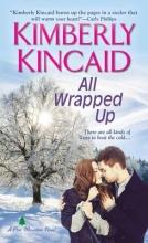 Kincaid, Kimberly All Wrapped Up