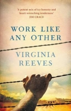 Reeves, Virginia Work Like Any Other