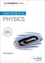 England, Nick My Revision Notes: AQA GCSE (9-1) Physics