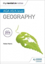 Harris, Helen My Revision Notes: AQA AS/A-level Geography