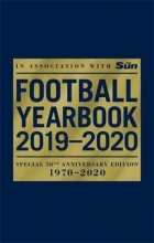 Headline The Football Yearbook 2019-2020 in association with The Sun - Special 50th Anniversary Edition