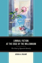 Folkart, Jessica A. Liminal Fiction at the Edge of the Millennium