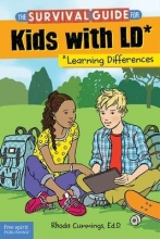 Cummings, Rhoda The Survival Guide for Kids With LD*