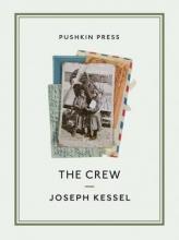 Kessel, Joseph The Crew