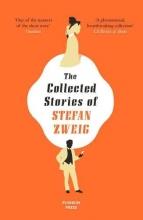 Anthea (Translator (GER)) Bell Stefan (Author) Zweig, The Collected Stories of Stefan Zweig