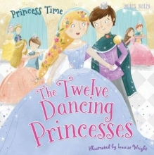 Princess Time: The Twelve Dancing Princesses
