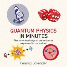 Gemma,Lavender Quantum Physics in Minutes