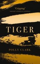 Polly Clark Tiger