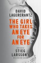 Lagercrantz, David The Girl Who Takes an Eye for an Eye