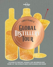 , Lonely Planet`s Global Distillery Tour