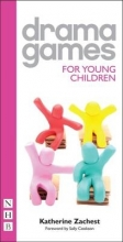Xachest, Katherine Drama Games for Young Children