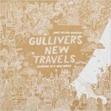 James Gulliver Hancock Gulliver`s New Travels