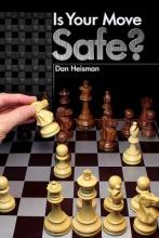 Heisman, Dan Is Your Move Safe?