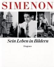 Simenon, Georges Sein Leben in Bildern