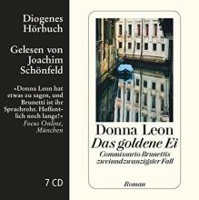 Leon, Donna,   Schönfeld, Joachim,   Schmitz, Werner Das goldene Ei